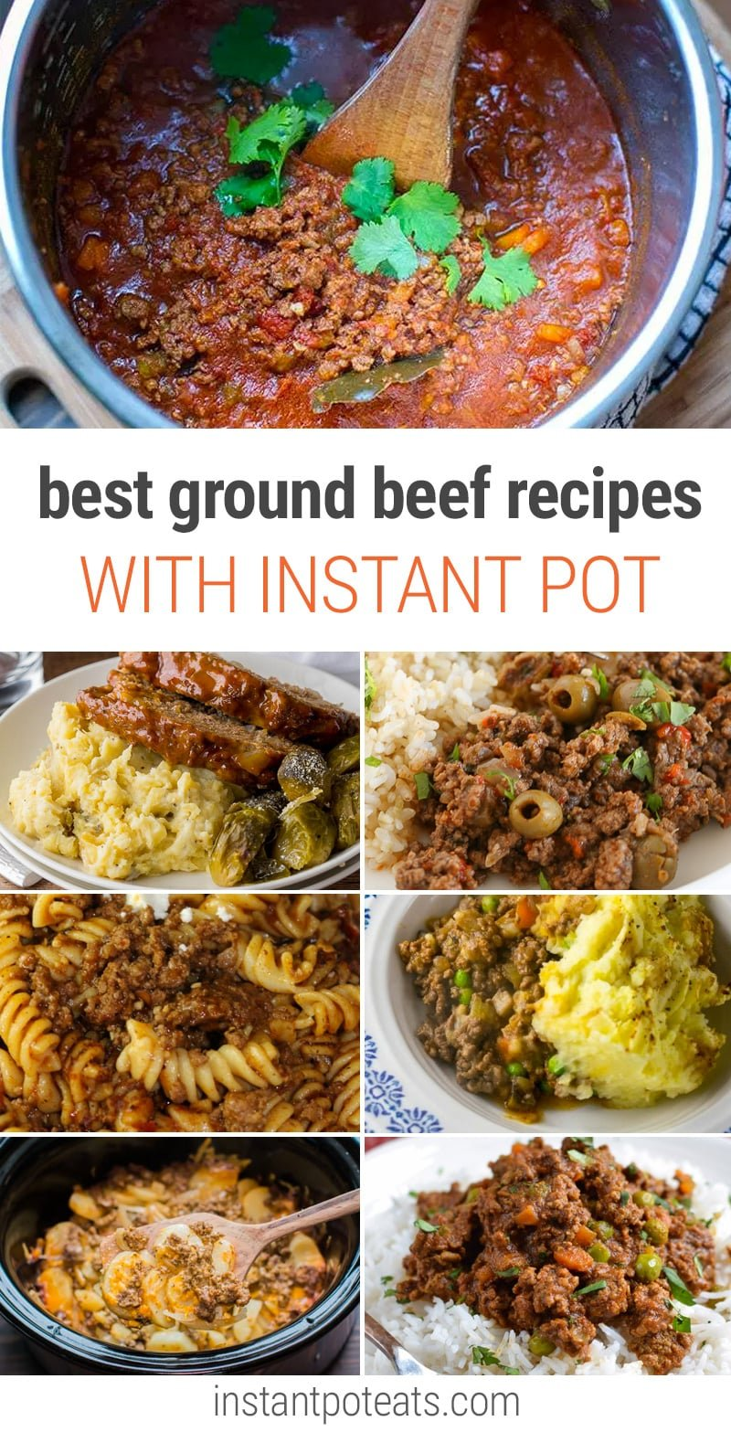 The BEST Instant Pot Ground Beef Recipes (You Will Love
