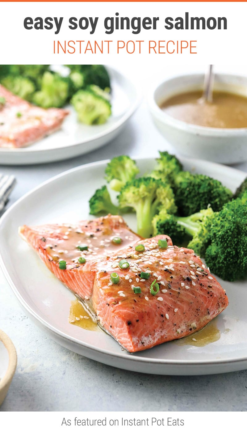 Fresh & Healthy Instant Pot Soy Ginger Salmon With Broccoli – This quick and easy pressure cooker recipe is from the Fresh & Healthy Instant Pot Cookbook by author name   #instantpot #pressurecooker #salmon #salmonrecipes #healthy'