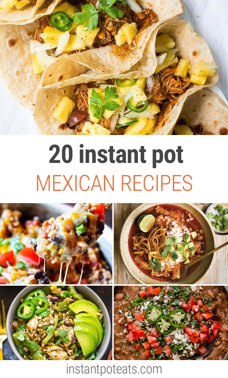20+ Instant Pot Mexican Recipes (Tacos, Dips, Beans & Soups) | #instantpot #pressurecooker #mexicanrecipes #tacos #blackbeans #tortillas #corn #mexicanfood #carnitas #avocado #tamales