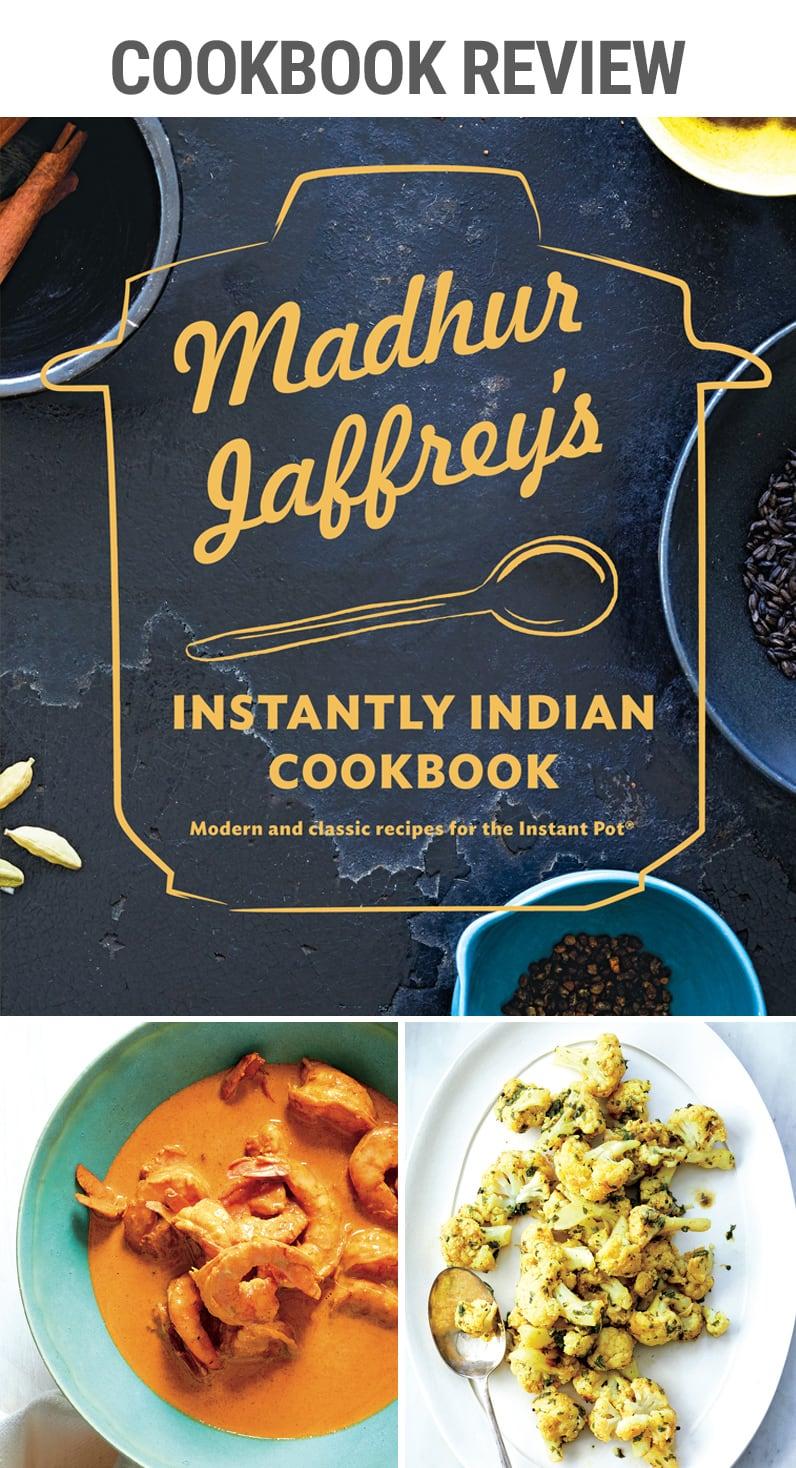 Coobook Review: Madhur Jaffrey's Instantly Indian Cookbook   #coobook #indiancuisine #curry #goanshrimp #redlentil #cauliflower