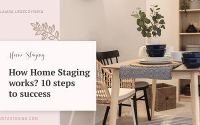 How Home Staging Works? 10 Steps to Success