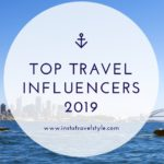 Top Travel Influencers to Watch Out for in 2019
