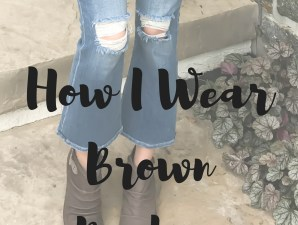 Style Tip Tuesday: How I Wear Brown Booties- pin