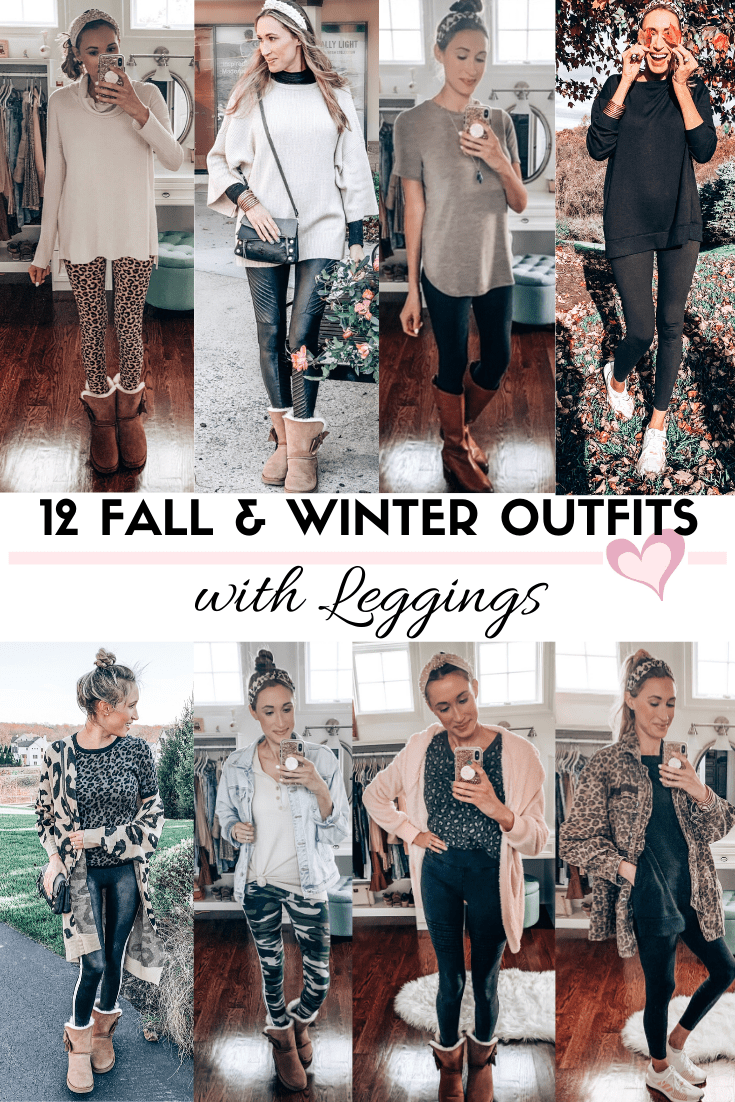 Fall and winter outfits with leggings; easy outfits for women
