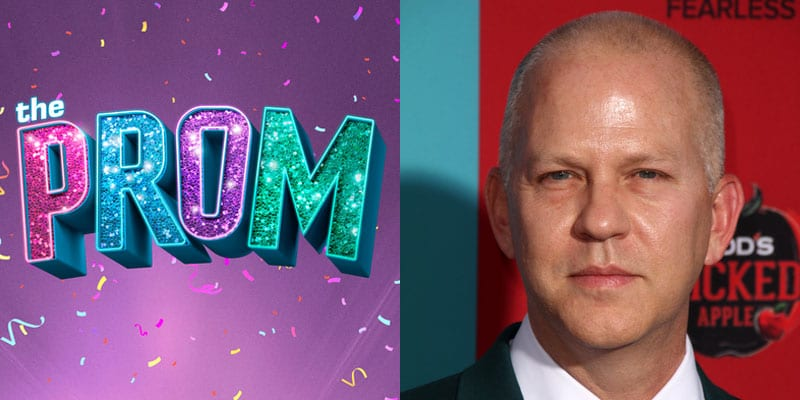 Emmy Award winning producer Ryan Murphy will bring 'The Prom' to Netflix