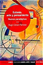 Eutonia, Arte y Pensamiento