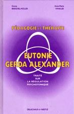 Pédagogie et thérapie en eutonie Gerda Alexander