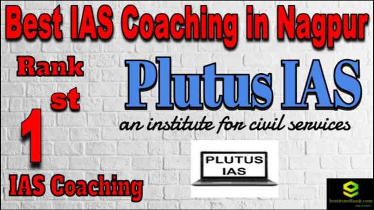 Rank 1 Best IAS coaching in Nagpur