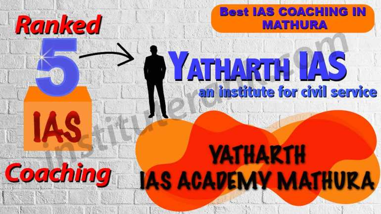 Best IAS Coaching in Mathura