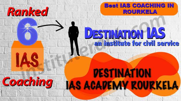 Best IAS Coaching in Rourkela