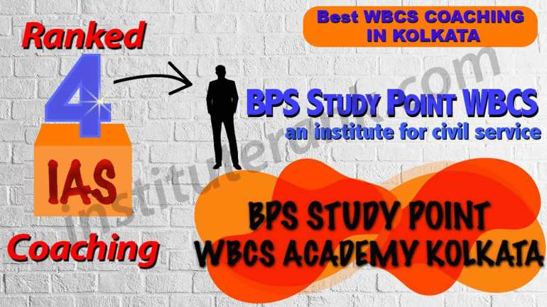Best WBCS Coaching in Kolkata