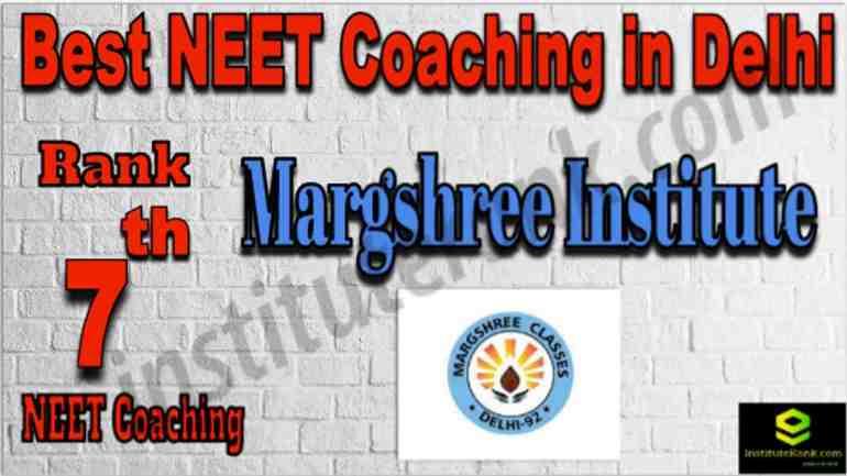 Rank 7 Best NEET Coaching in Delhi