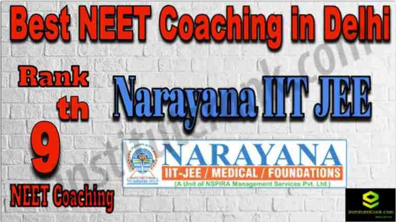 Rank 9 Best NEET Coaching in Delhi