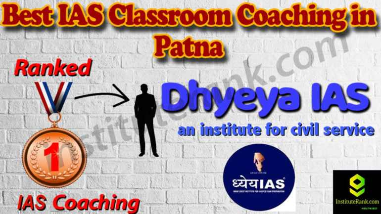 Best IAS Coaching and fees in Patna