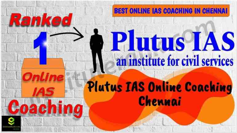 Best Online IAS Coaching in Chennai