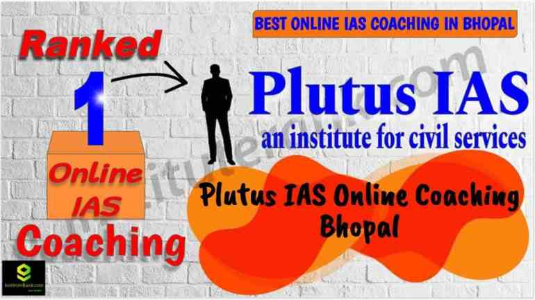 Best Online IAS Coaching in Bhopal