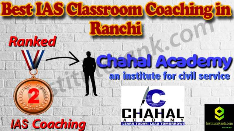 Top IAS Coaching and fees in Ranchi