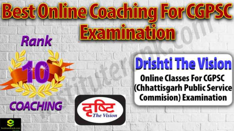 Top Online Coaching for CGPSC Exam Preparation