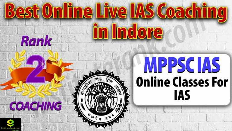 Top Online live UPSC Coaching in Indore
