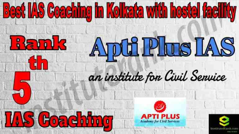 5th Best IAS Coaching in Kolkata with hostel facility
