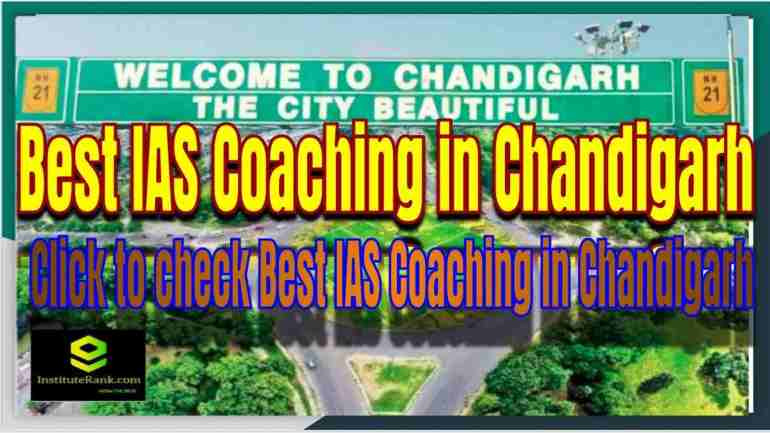 List of Best IAS Coaching Center in Chandigarh