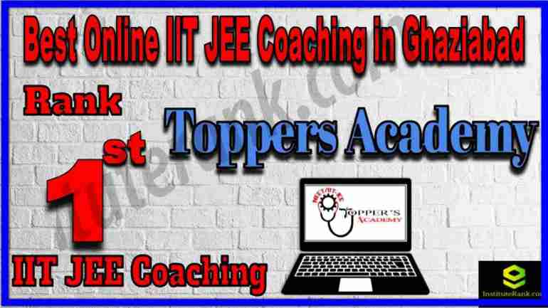 Rank 1st Best Online IIT JEE Coaching in Ghaziabad