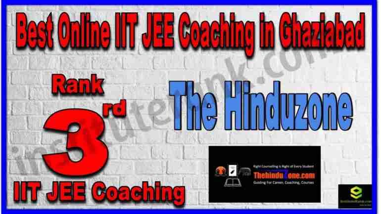 Rank 3rd Best Online IIT JEE Coaching in Ghaziabad