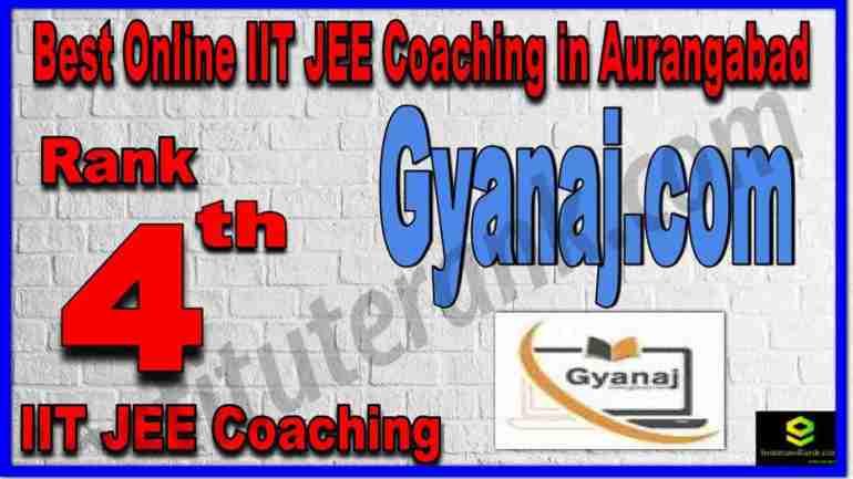 Rank 4th Best Online IIT JEE Coaching in Aurangabad