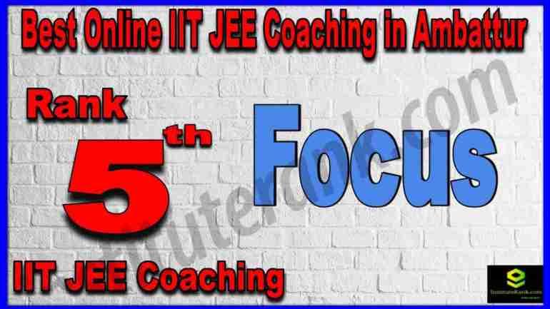 Rank 5th Best Online IIT-JEE Coaching in Ambattur