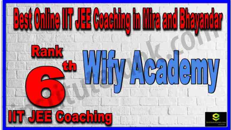 Rank 6th Best Online IIT JEE Coaching in Mira and Bhayandar