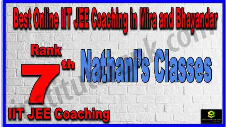 Rank 7th Best Online IIT JEE Coaching in Mira and Bhayandar