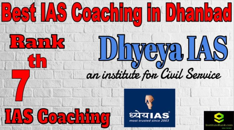 7th Best IAS Coaching in Dhanbad