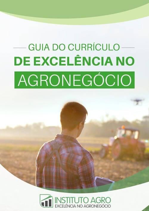Guia do currículo de excelência no Agronegócio