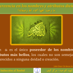 TAUHID 19 La creencia en los nombres y atributos divinos ما وجبنا اتجها أسماء الله وصفاته
