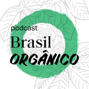 Podcast-Brasil_Organico