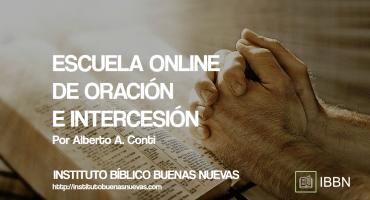 ESCUELA ONLINE DE ORACIÓN E INTERCESIÓN