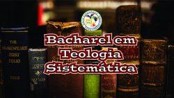 Bacharel em Teologia Sistemática usabrasil2019