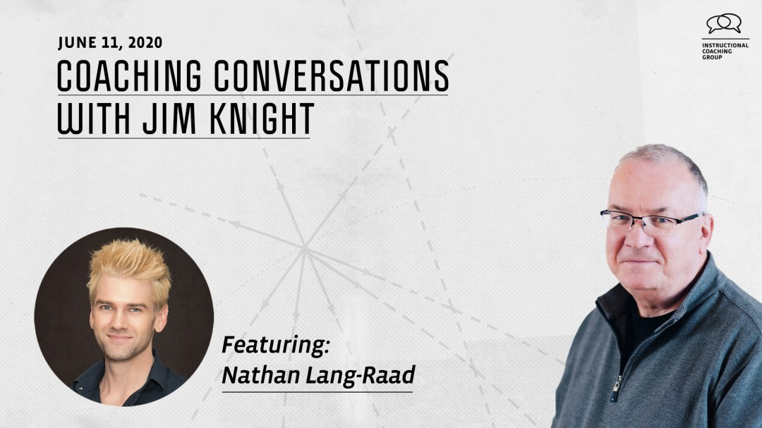 coaching conversation with Jim Knight and Nathan Lang-Raad
