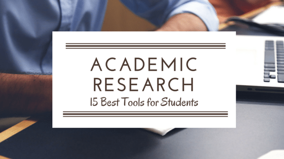 15 Best Tools And Resources For Students Academic Research