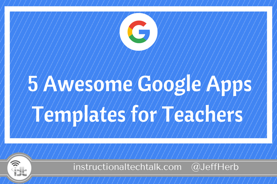 5 Awesome Google Docs Slides And Sheets Templates To Use With Students
