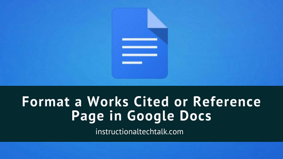 how to format a works cited or reference page in google docs