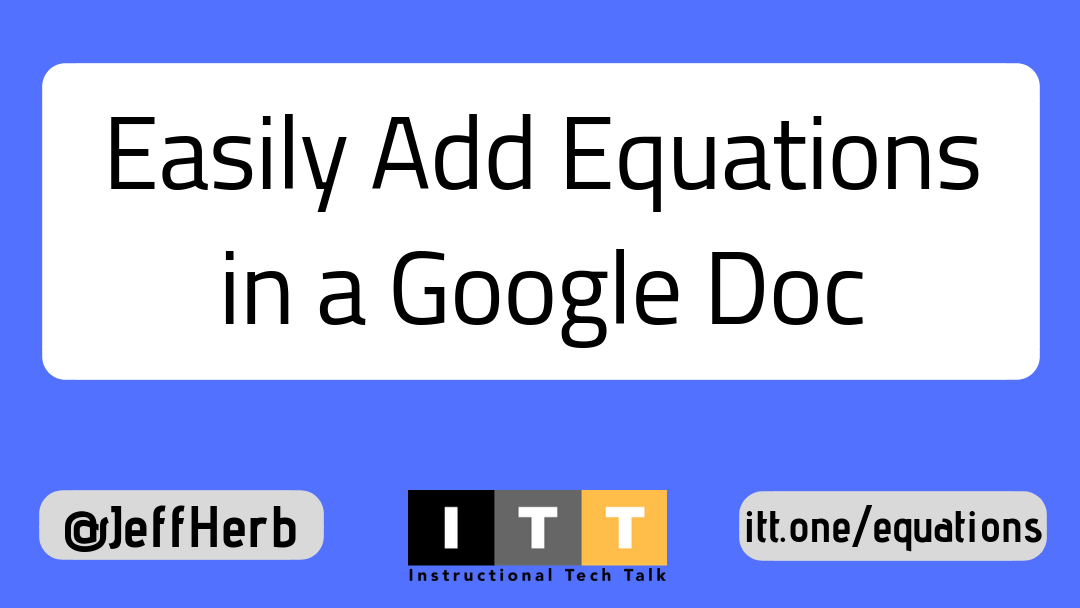 Easily Add Math Equations to a Google Doc | Instructional