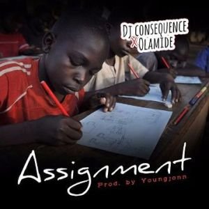 Dj-Consequence olamide assignment free beat instrumental