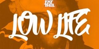 fat trel low life instrumental