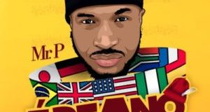 Mr p ebeano internationally lyrics