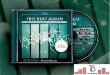 The Free Beat Album with hip hop, afro pop, afrobeat, dancehall, reggae