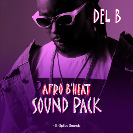 Del b Afrobeat Sound Pack