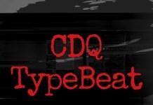 Cdq Type Beat instrumental 2019