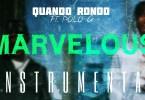 Quando Rondo FT. Polo G - Marvelous (Instrumental) Mp3 Download ReProd. by IZM