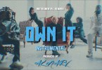 Stormzy - Own It Instrumental (Ft. Ed Sheeran & Burna Boy) Mp3 Download